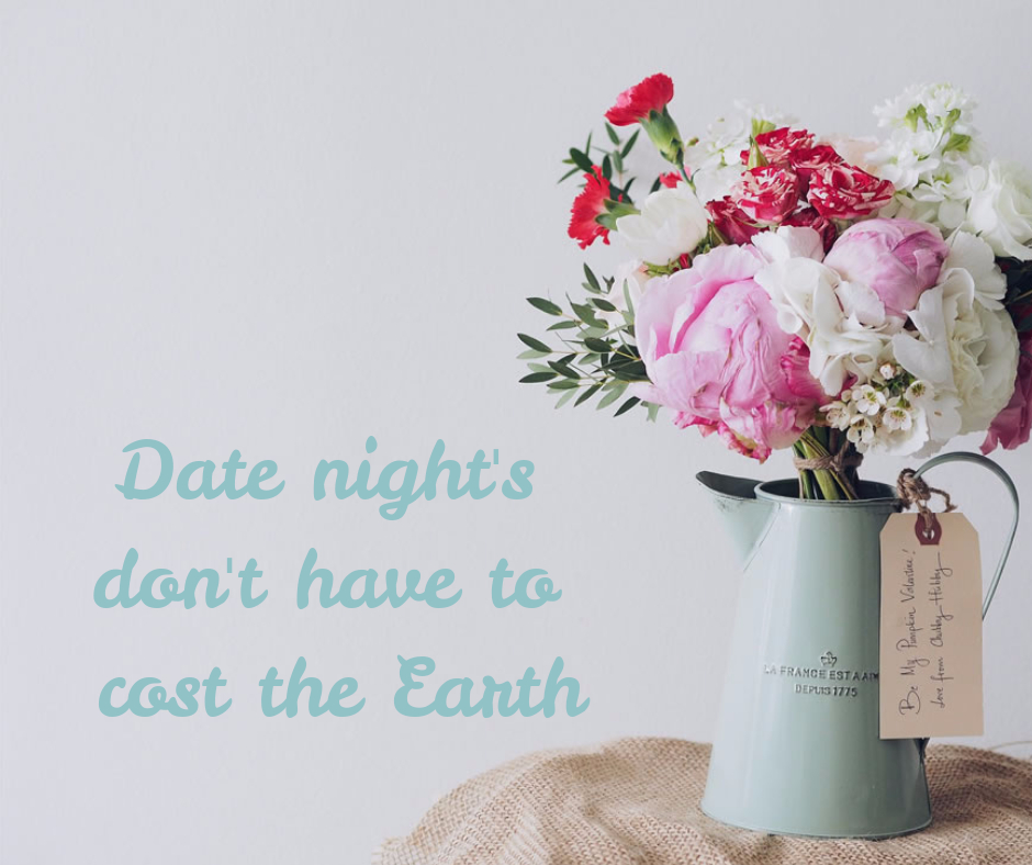 Date Night's Don't Have To Cost The Earth.